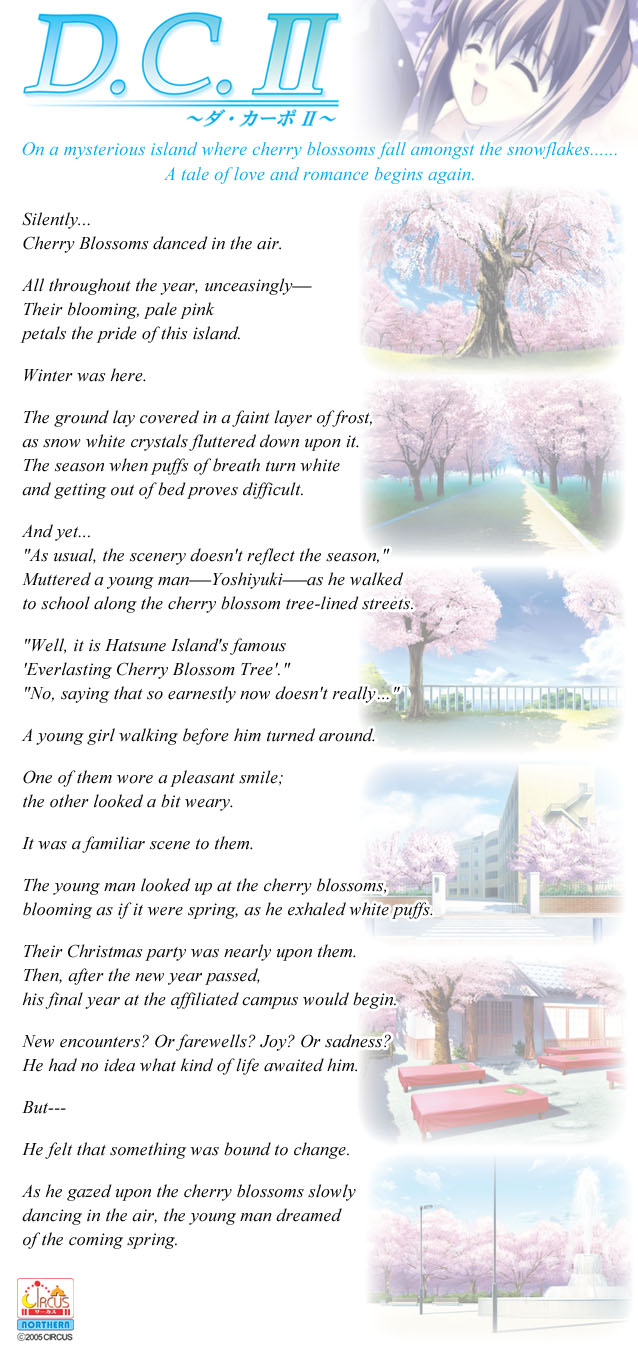 On a mysterious island where cherry blossoms fall amongst the snowflakes...... A tale of love and romance begins again.